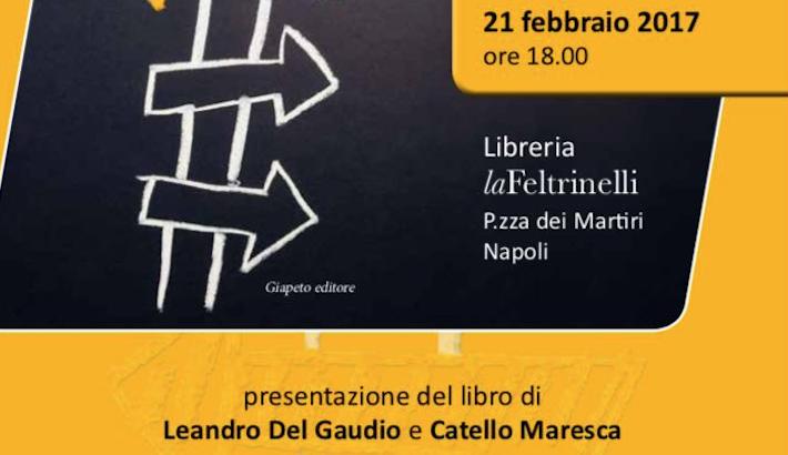 """""""Senso di Marcia"""", il nuovo libro targato Del Gaudio/Maresca"""