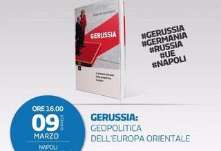 """""""Gerussia. L'orizzonte infranto della geopolitica europea"""", presentazione all'Istituto di Cultura Meridionale"""