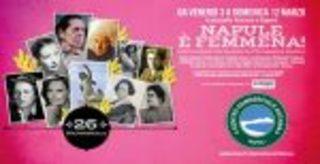 NAPULE È FEMMENA! Da venerdì 3 a domenica 12 marzo 2017 il Centro Commerciale Auchan rende omaggio alle dieci donne che hanno fatto grande Napoli