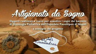 'Artigianato da sogno' per aiutare i bambini del Pausilipon
