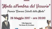 """""""Moda all'ombra del Vesuvio"""" – il 26 Maggio a Villa Signorini"""