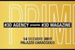 """EVENTO """"I PRIMI"""" DI #3DMAGAZINE A PALAZZO CARACCIOLO"""