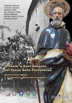 """""""'A festa 'e Sant'Antuono nel Paese della Pastellessa"""", il Centro Studi Historia Loci presenta il libro a Macerata Campania"""