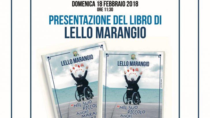 Domani alle 11.30 presentazione del libro di Lello Marangio: c'è Peppe Iodice