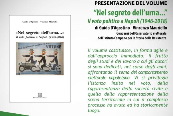 """""""Nel segreto dell'urna…""""Il voto politico a Napoli (1946-2018)"""