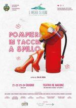 POMPIERI IN TACCHI A SPILLO con la compagnia 'Le maschere del Vesuvio' al Teatro Re Nasone