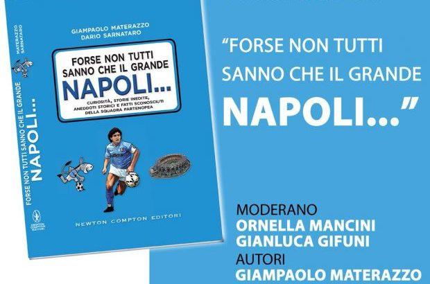 """Il 26 Giugno al Jambo la presentazione del libro """"Forse non tutti sanno che il grande Napoli"""""""