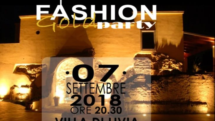 PARTE LA SESTA EDIZIONE DEL FASHION GOLD PARTY