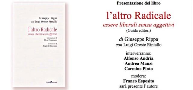 """Presentazione del libro """"L'altro Radicale"""" di Giuseppe Rippa"""
