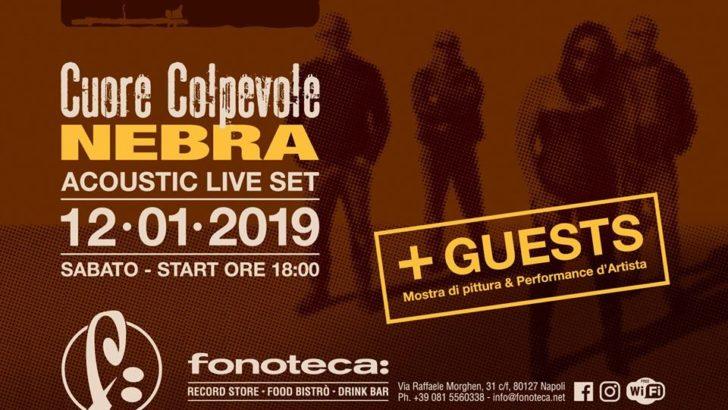 """Arte varia da Fonoteca: al Vomero per inaugurare il ciclo di showcases di """"Cuore Colpevole"""", il nuovo album dei NEBRA"""