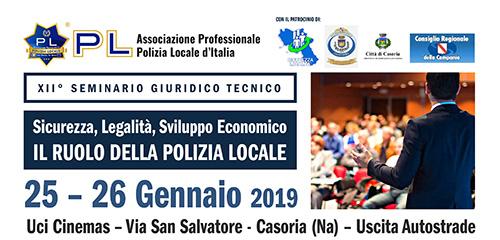 XII Seminario Giuridico Tecnico il ruolo della Polizia Locale.