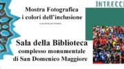 I COLORI DELL'INCLUSIONE in una mostra a Napoli per il festival INTRECCI