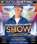"""TRIANON VIVIANI, lo """"Show 2.0"""" di SIMONE SCHETTINO – da GIOVEDÌ 7 NOVEMBRE, ore 21"""
