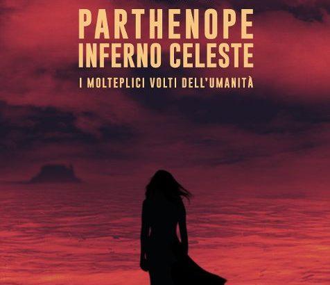 Parthenope Inferno Celeste – Ovvero i molteplici volti dell'umanità